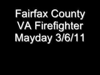 Fairfax County VA Firefighter Mayday 3/6/11